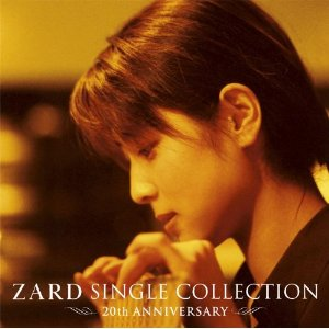 坂井泉水 : ZARD SINGLE COLLECTION~20th ANNIVERSARY~(2011)